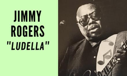 JIMMY ROGERS : LUDELLA